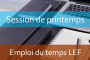 LEF: Emploi du temps Session de printemps A.U/2017/2018