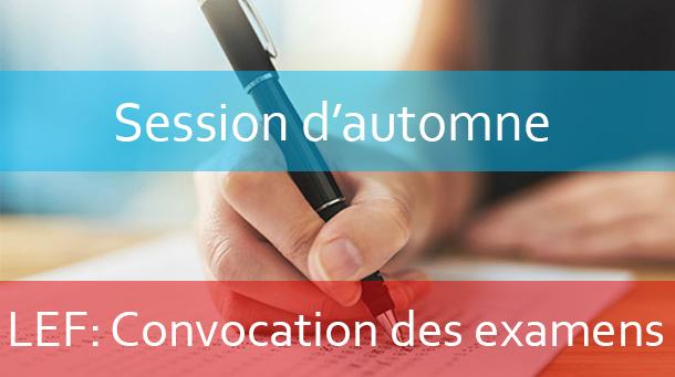 LEF : Convocation aux examens session d'automne A.U:2018-2019