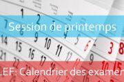 LEF : Calendrier des examens de la session de printemps 2019-2020