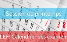 LEF : Calendrier des examens de la session de printemps Mai 2019