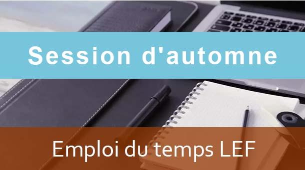 LEF: Emploi du temps Session d'automne A.U/2020/2021