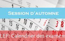 LEF : Calendrier détaillé des examens de la session normale janvier 2019