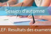 LEF : Résultats des examens de la session normale A.U 2019-2020