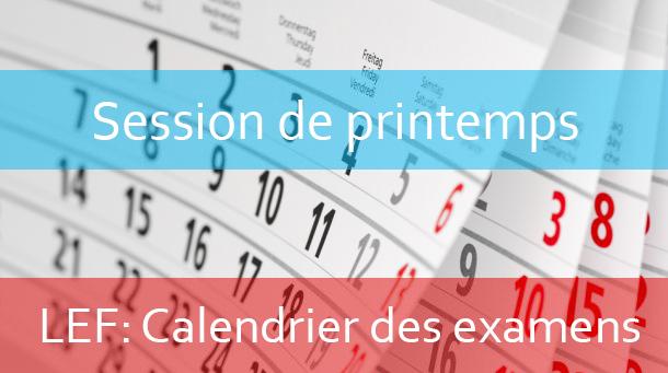 LEF : Calendrier des examens à distance de la session session de printemps 2020-2021
